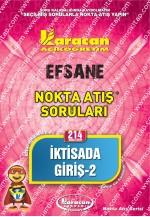 214 - Karacan Yayınları Nokta Atış Soruları - İKTİSADA GİRİŞ 2