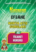 401 - Karacan Yayınları Nokta Atış Soruları - TİCARET HUKUKU