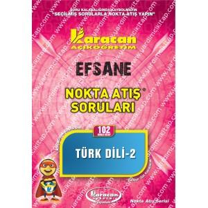 102 - Karacan Yayınları Nokta Atış Soruları - TÜRK DİLİ - II