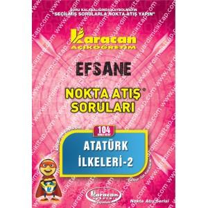 104 - Karacan Yayınları Nokta Atış Soruları - ATATÜRK İLKELERİ - II