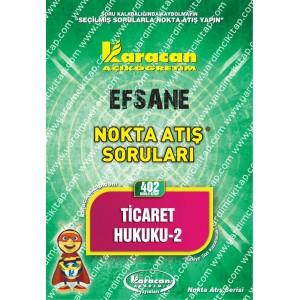 402 - Karacan Yayınları Nokta Atış Soruları - TİCARET HUKUKU 2