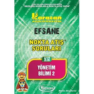 412 - Karacan Yayınları Nokta Atış Soruları - YÖNETİM BİLİMİ 2