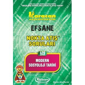 420 - Karacan Yayınları Nokta Atış Soruları - MODERN SOSYOLOJİ TARİHİ