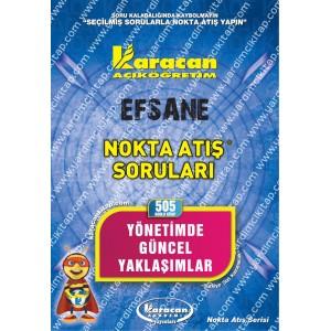 505 - Karacan Yayınları Nokta Atış Soruları - YÖNETİMDE GÜNCEL YAKLAŞIMLAR
