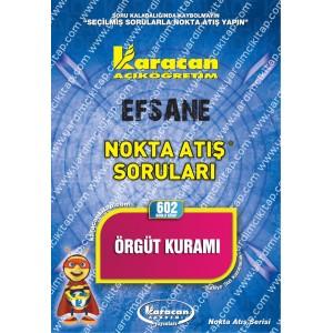 602 - Karacan Yayınları Nokta Atış Soruları - ÖRGÜT KURAMI