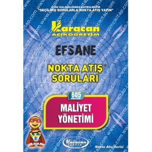 605 - Karacan Yayınları Nokta Atış Soruları - MALİYET YÖNETİMİ
