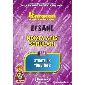804 - Karacan Yayınları Nokta Atış Soruları - STRATEJİK YÖNETİM 2