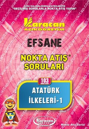 103 - Karacan Yayınları Nokta Aış Soruları - ATATÜRK İLKELERİ - I