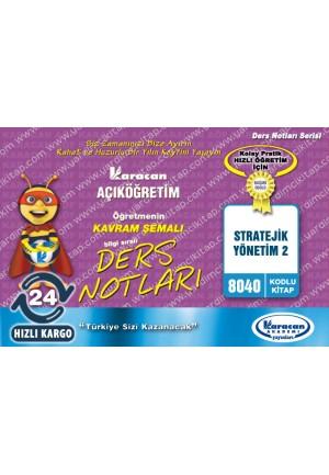 8040 - Karacan Yayınları Kavram Şemalı Ders Notları - STRATEJİK YÖNETİM 2